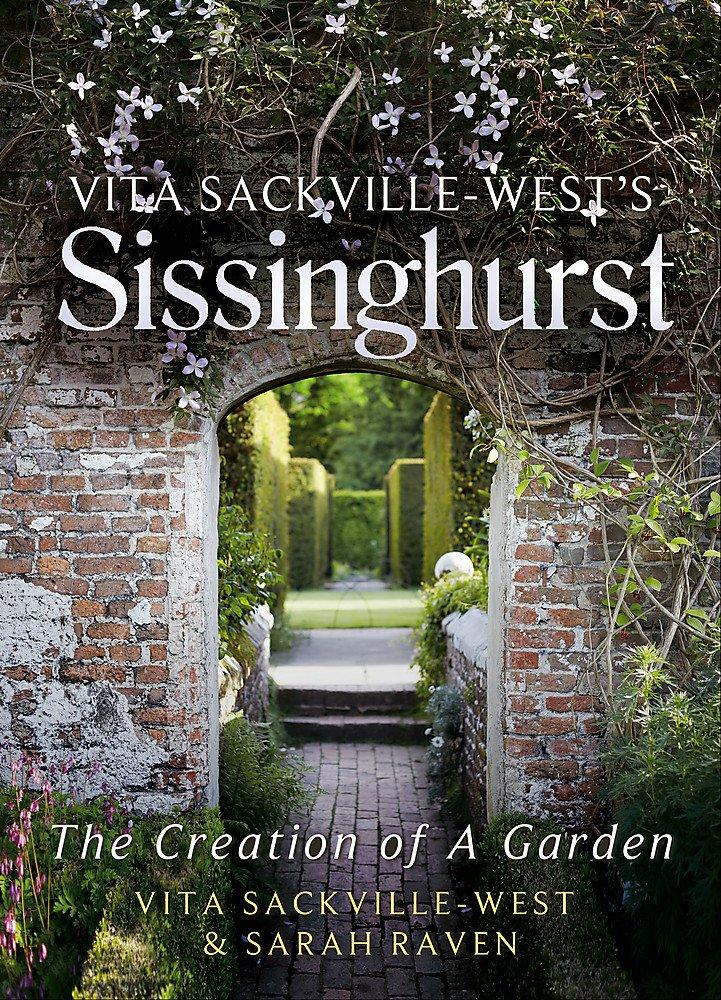 Sissinghurst - Il Giardino di Vita Sackville West